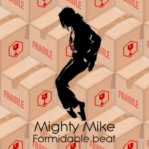 Mighty Mike - Formidable Beat - Stromae VS Michael Jackson