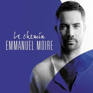 Emmanuel Moire - Le Chemin - Edition Deluxe