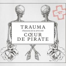 Coeur de Pirate - Trauma - Cover