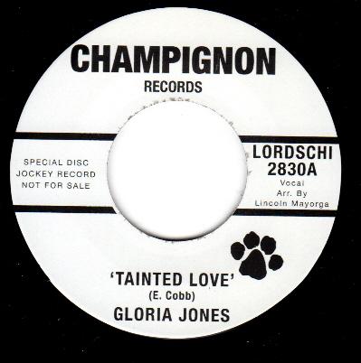 http://picture-disc.com/wp-content/uploads/2012/11/Gloria-Jones-Tainted-Love-1964.jpg